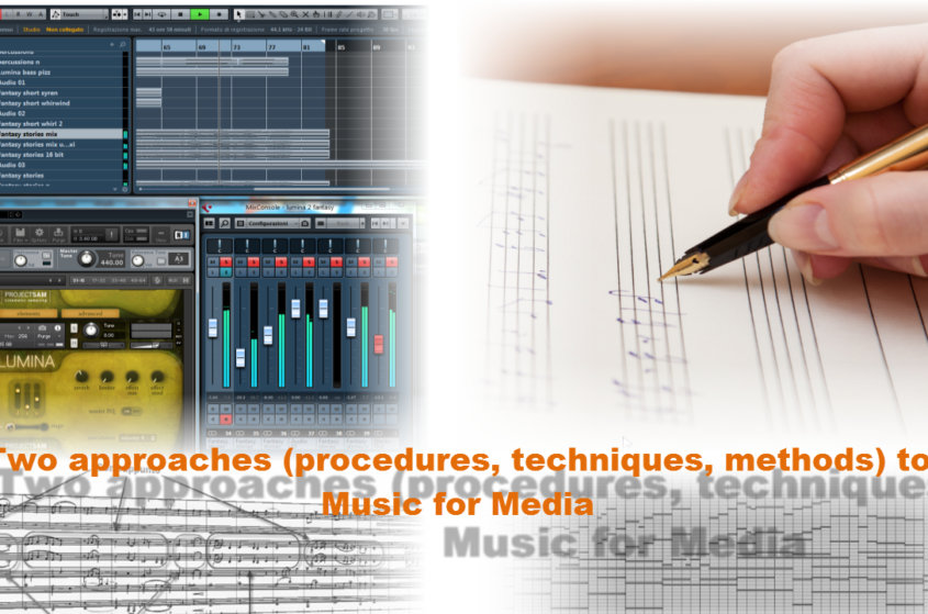 Two approaches (procedures, techniques, methods) to Music for Media